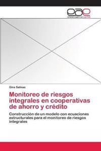 Monitoreo de Riesgos Integrales En Cooperativas de Ahorro y Credito