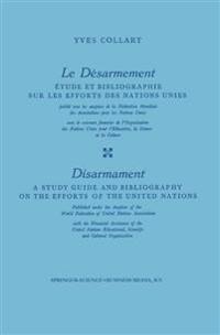 Le Désarmement / Disarmament