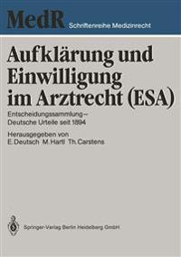 Aufkl rung Und Einwilligung Im Arztrecht (Esa)