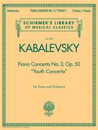"Piano Concerto No. 3, Op. 50 (""Youth Concerto""): Schirmer's Library of Musical Classics, Vol. 2052"