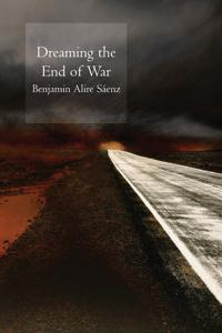 Dreaming the End of War