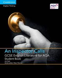 Gcse English Literature for Aqa an Inspector Calls