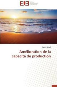 Am�lioration de la Capacit� de Production