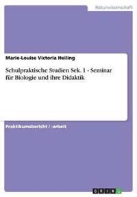 Schulpraktische Studien Sek. 1 - Seminar Fur Biologie Und Ihre Didaktik