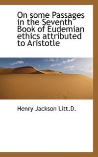 On Some Passages in the Seventh Book of Eudemian Ethics Attributed to Aristotle