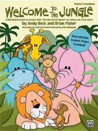 """Welcome to the Jungle: A Mini-Musical Based on Aesop's Fable """"The Lion and the Mouse"""" for Unison and 2-Part Voices (Soundtrax)"""