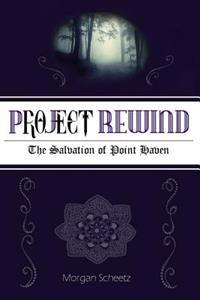 Project Rewind: The Salvation of Point Haven