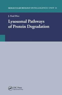 Lysosomal Pathways of Protein Degradation