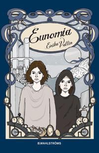 Eunomia - Speglarnas hemlighet 3
