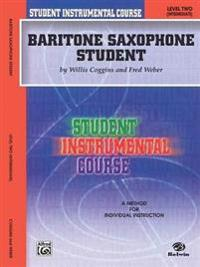 Baritone Saxophone Student: Level Two (Intermediate)