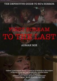 First Scream to the Last