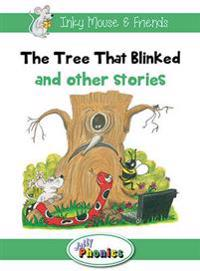 The Tree That Blinked and Other Stories: Jolly Phonics Readers: In Precursive Letters