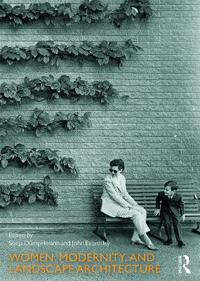 Women, Modernity and Landscape Architecture