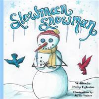 Slowman Snowman