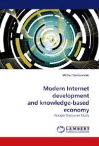 Modern Internet Development and Knowledge-Based Economy