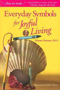 Everyday Symbols for Joyful Living