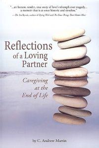 Reflections of a Loving Partner: Caregiving at the End of Life