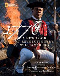 1776: A New Look at Revolutionary Williamsburg