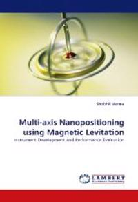 Multi-Axis Nanopositioning Using Magnetic Levitation