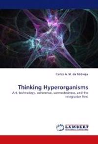 Thinking Hyperorganisms