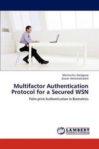 Multifactor Authentication Protocol for a Secured Wsn
