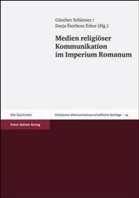 Medien religiöser Kommunikation im Imperium Romanum