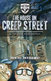 The House on Creep Street