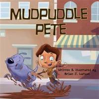 Mudpuddle Pete