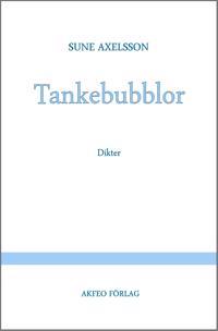 Tankebubblor : dikter