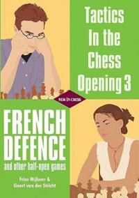 French Defence: And Other Half-Open Games