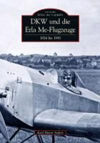 DKW und die Erla Me-Flugzeuge