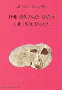 The Bronze Liver of Piacenza: Analysis of a Polytheistic Structure