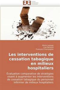 Les Interventions de Cessation Tabagique En Milieux Hospitaliers