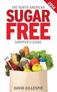 The 2014 North American Sugar Free Shopper's Guide