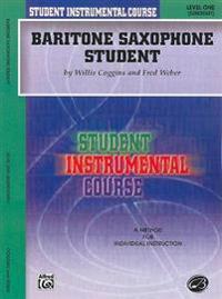 Baritone Saxophone Student: Level One (Elementary)