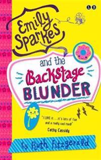 Emily Sparkes and the Backstage Blunder