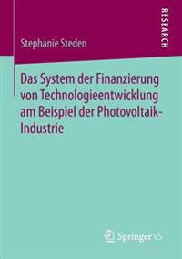 Das System Der Finanzierung Von Technologieentwicklung Am Beispiel Der Photovoltaik-industrie