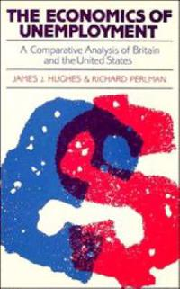 The Economics of Unemployment: A Comparative Analysis of Britain and the United States
