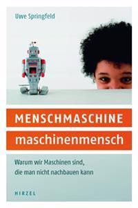 Menschmaschine - Maschinenmensch