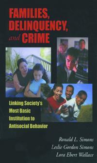 Families, Delinquency, and Crime