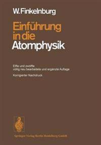Einf hrung in Die Atomphysik
