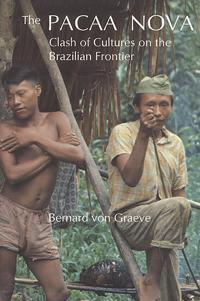 The Pacaa Nova: Clash of Cultures on the Brazilian Frontier