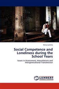 Social Competence and Loneliness During the School Years
