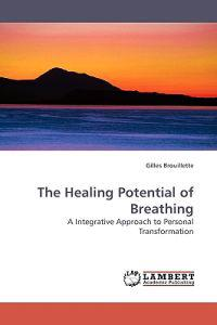 The Healing Potential of Breathing