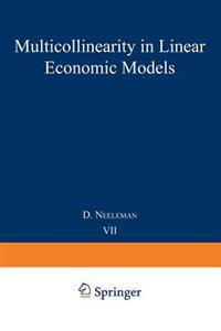 Multicollinearity in Linear Economic Models