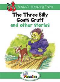 The Three Billy Goats Gruff and Other Stories: Jolly Phonics Readers: In Precursive Letters