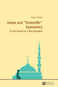 "Islam and ""Scientific"" Economics"