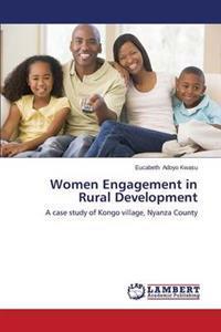 Women Engagement in Rural Development