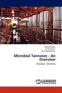 Microbial Tannases - An Overview