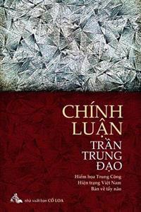 Chinh Luan Tran Trung DAO: Hiem Hoa Trung Cong - Hien Trang Viet Nam - Thuoc Do Tay Nao